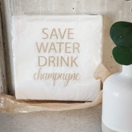 Servetter Save Water Drink Champagne - Mellow Design
